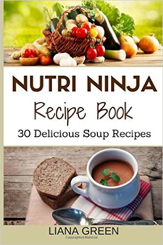 Nutri Ninja Recipe Book (Soup)