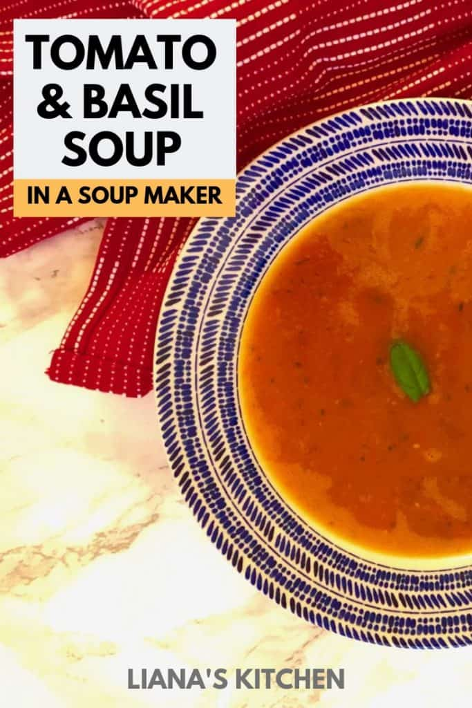 tomato and basil soup in soup maker