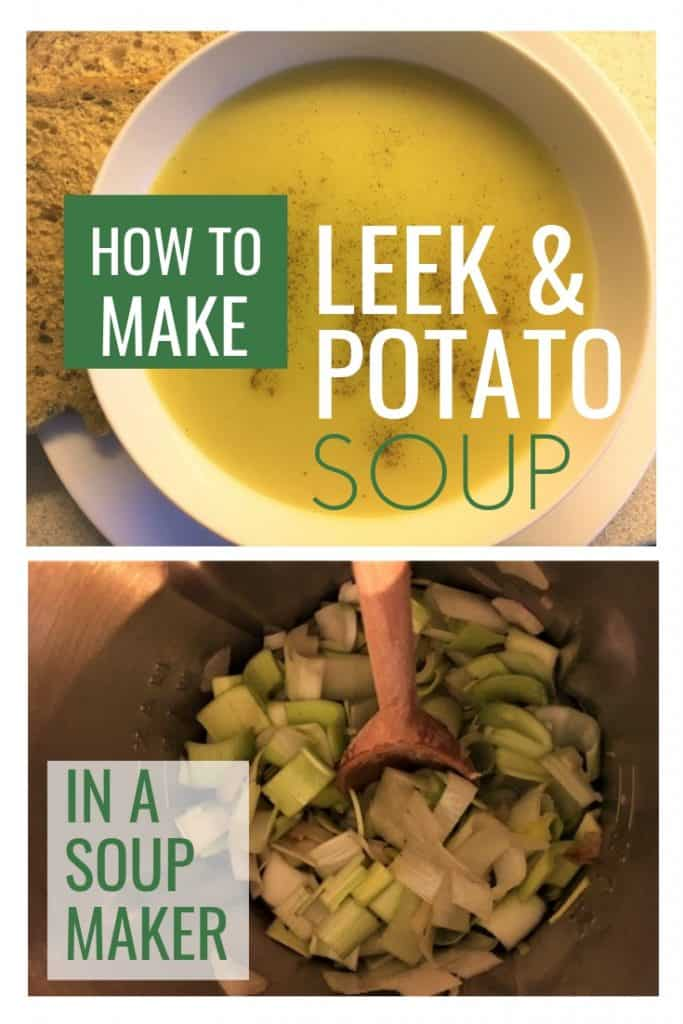 how to make leek and potato soup in a soup maker