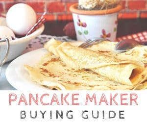 Best Pancake (and Crepe) Maker 2017