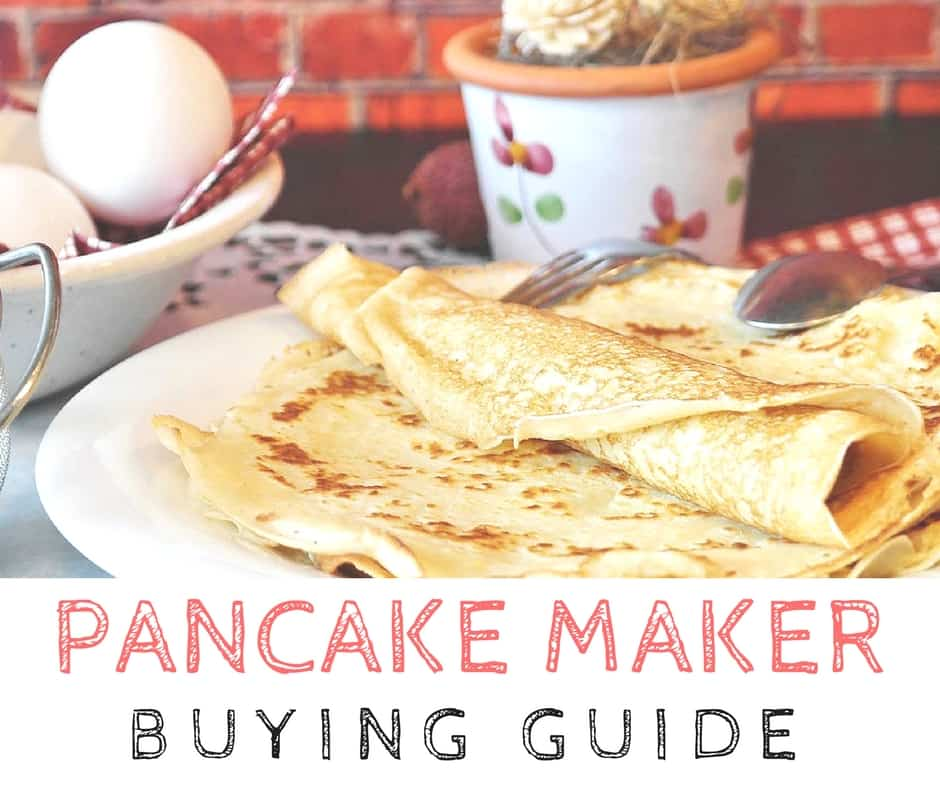 Pancake Maker Buying Guide