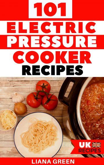 Electric Pressure Cooker Recipe Book