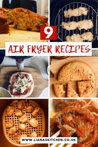 picture of 9 air fryer recipes from Liana's Kitchen