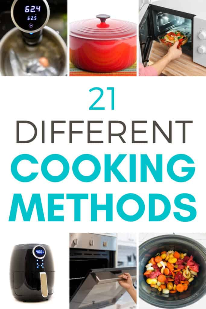 21 different types of cooking methods