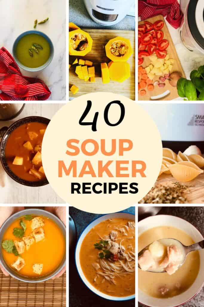 40 soup maker recipes