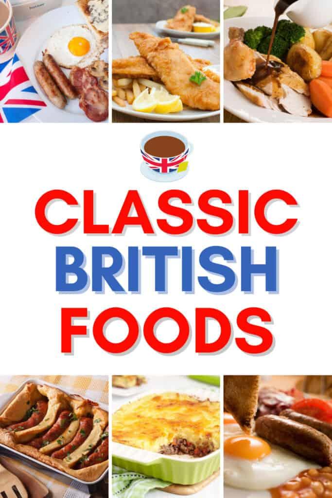 6 classic british foods