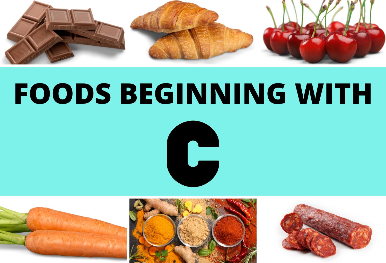 foods beginning with C
