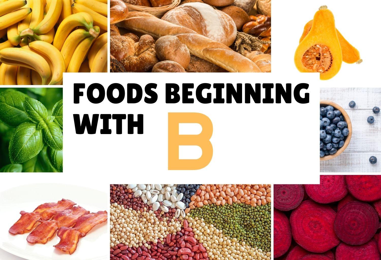 foods beginning with B