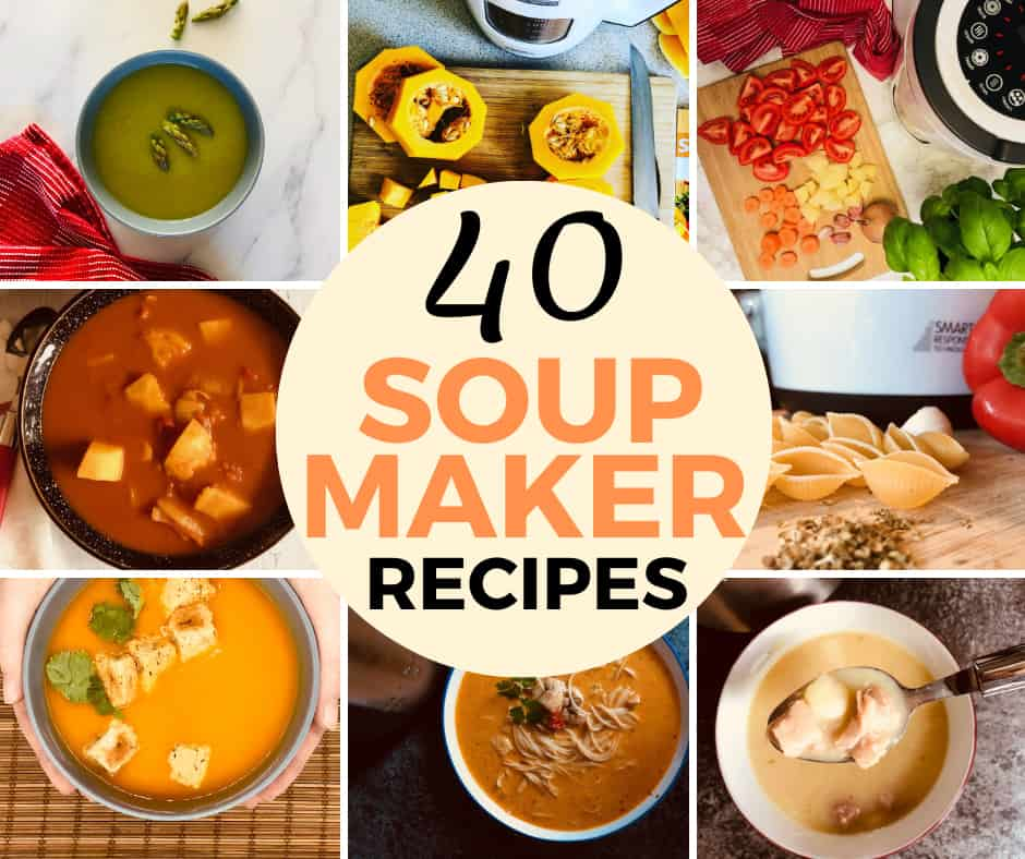 40 Soup Maker Recipes