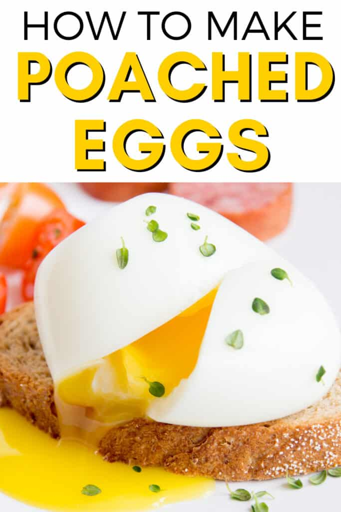 poached eggs on toast with text above how to make poached eggs